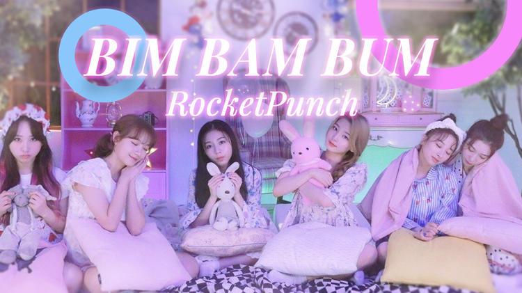 RocketPunch《BIM BAM BUM》