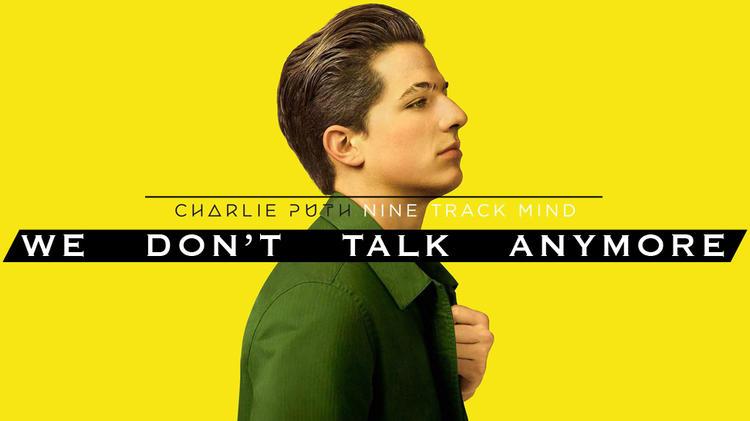 基础入门《we don't talk anymore》