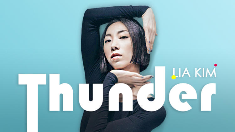 Lia Kim编舞《Thunder》分解教学