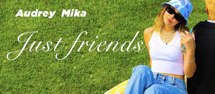 【抖音基础片段】《Just friends》