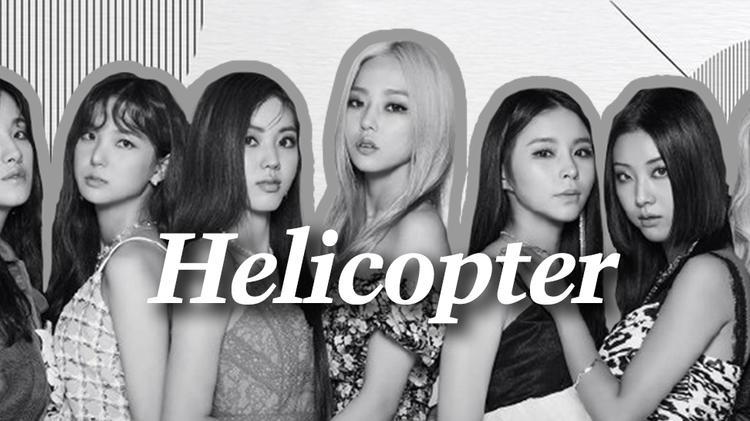 【性感帅气】CLC《Helicopter》