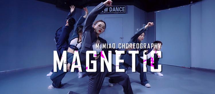 苗苗编舞《Magnetic 》