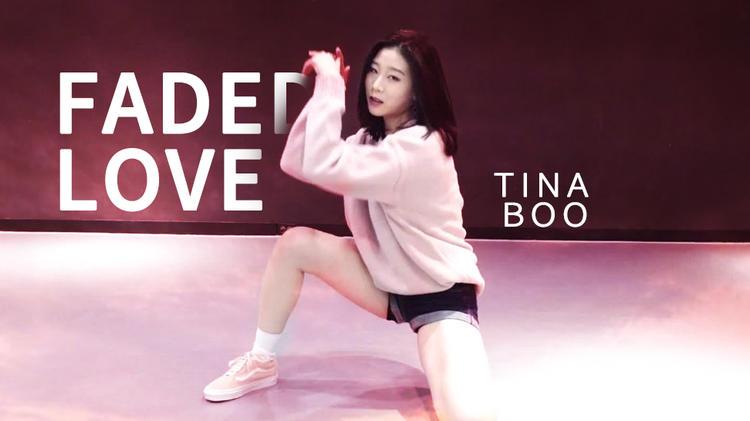 【1M】Tina Boo编舞《Faded Love》