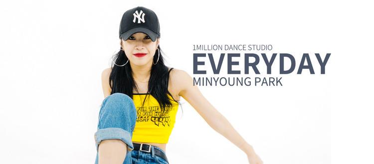 【1M】Minyoung Park编舞《Everyday》