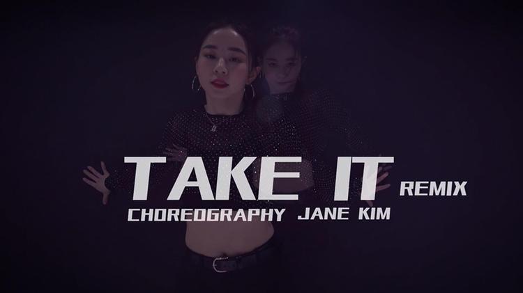 【性感】Jane Kim编舞《Take it》