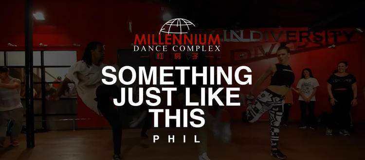 【红房子】Phil编舞《something just like this》