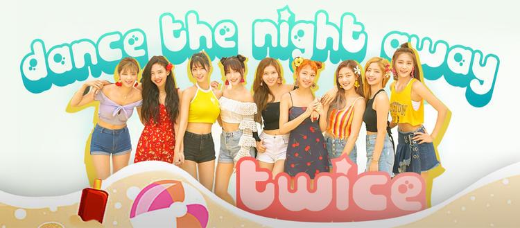 Twice《Dance The Night Away》